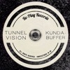 Tunnel Vision - Kundabuffer (Original Mix)(Free Download)