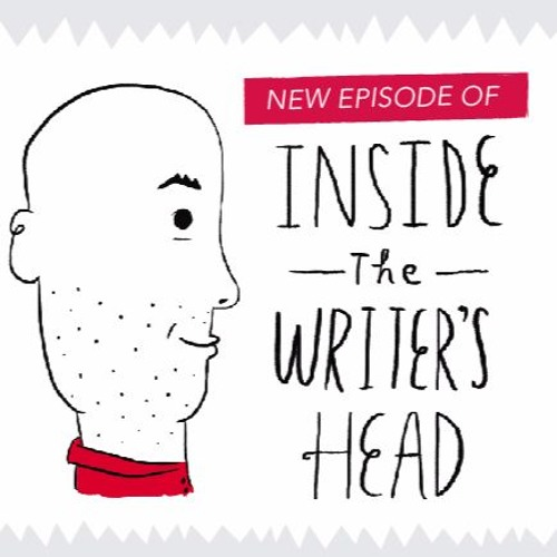 Inside the Writer's Head Season 2: Episode 7