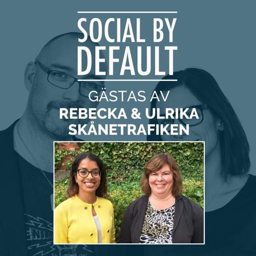 79. Att arbeta med sociala medier och kollektiv kärlek. Intervju med Skånetrafiken.