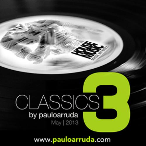 Classics of House Music by DJ Paulo Arruda III | May 2013