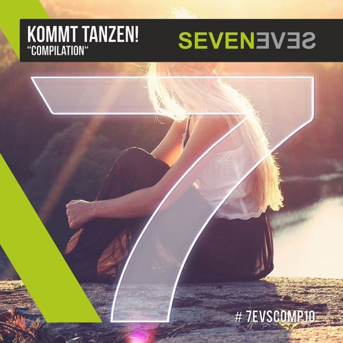 KOMMT TANZEN! Seveneves Compilation (2017-09-27)