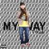 Tyga - My Way