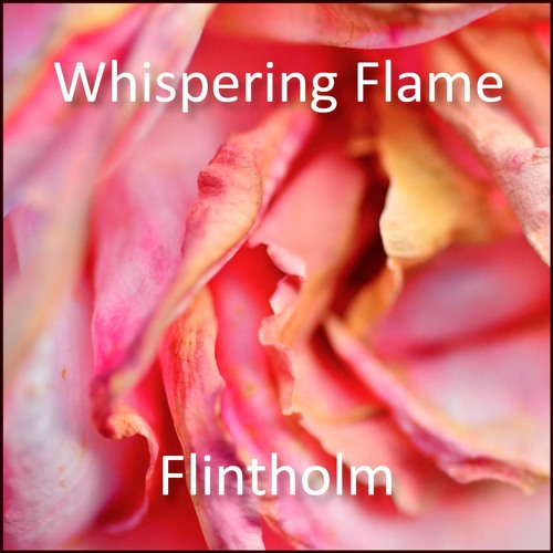 Whispering Flame Snippets 90 sec
