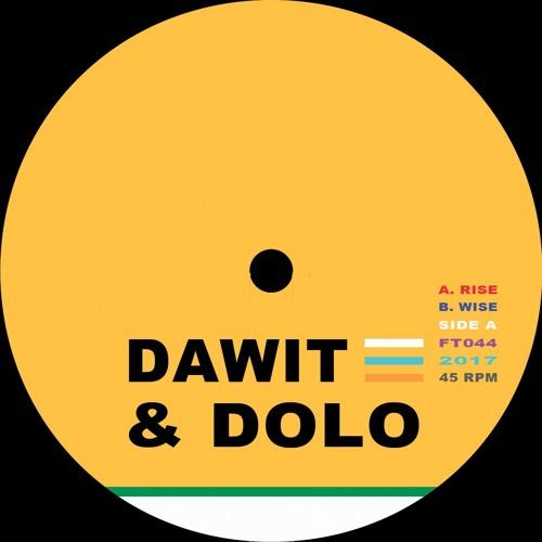 """Dawit & Dolo - Rise - 12"""" - FT044"""