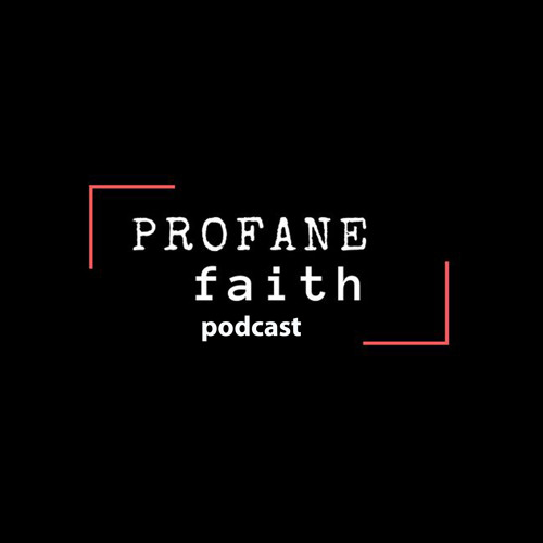 Episode__ 1 My Profane Faith A Story_UNEDITED