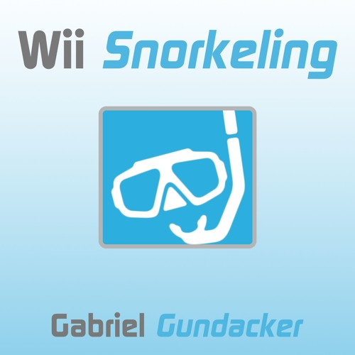 wii snorkeling by gabriel gundacker free listening on soundcloud