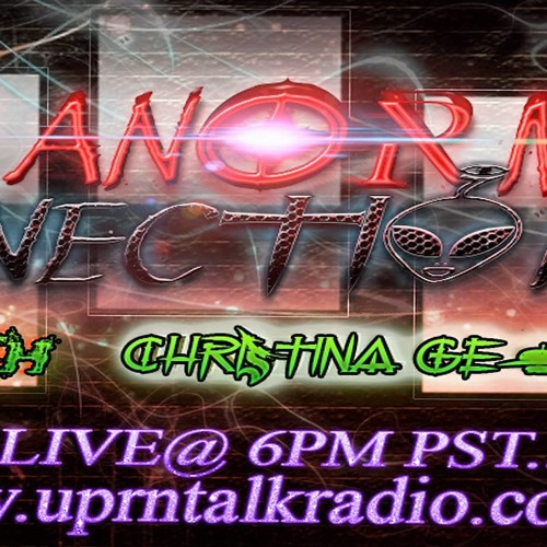 Paranormal Connections Radio Show   Sept 11 2017  Guest Vanessa Hogle
