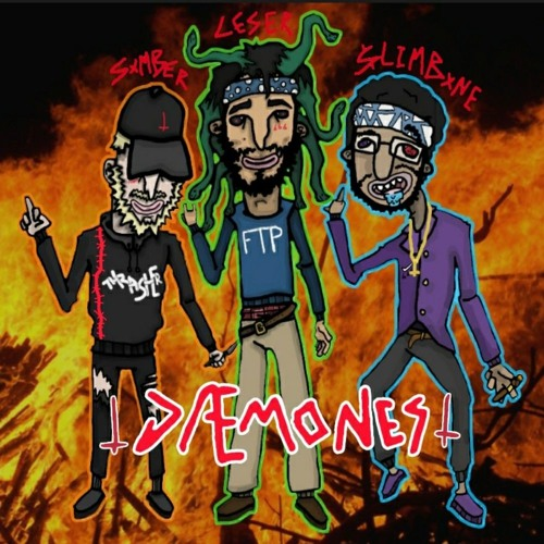 Grimlin$ X Somber - Daemones