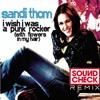 Sandy Thom - I Wish I Was A Punk Rocker (SOUNDCHECK Remix)**FREE DOWNLOAD**
