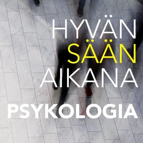 Hyvän sään aikana: Psykologia