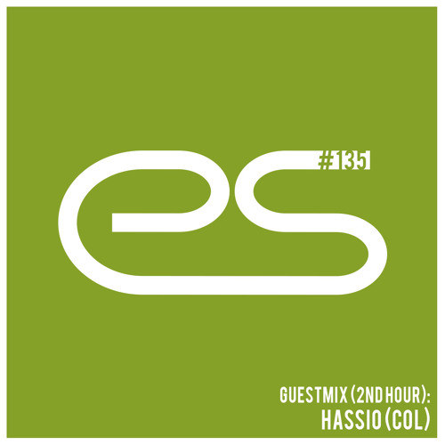 Eagle Sessions #135 - Guest (2nd hour): Hassio (COL)