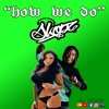 Frankee - how we do (ft Fetty Wap)by dj skopz