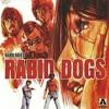 Rabid Dogs (German)