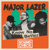 Major Lazer - Know No Better (SOUNDCHECK Remix)**FREE DOWNLOAD**