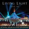Live at Oregon Eclipse