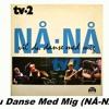 TV2 - Vil Du Danse Med Mig (DJ Seb-Sebaz Nå Nå Bootleg Rmx)