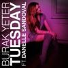 Tuesday ft. Danelle Sandoval (Parejito REMIX)