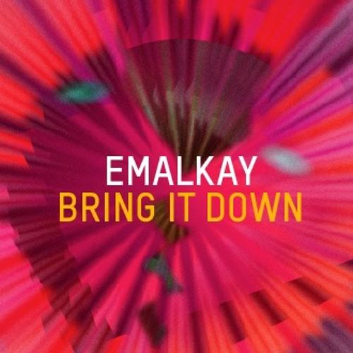 Emalkay - Bring It Down (One Z Remix)
