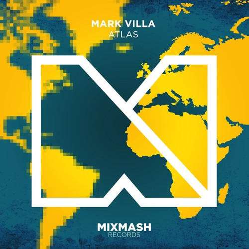 Mark Villa - Atlas [Out Now!]