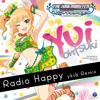 Yui Ohtsuki - Radio Happy(yksb Remix)[Free DL link in description]