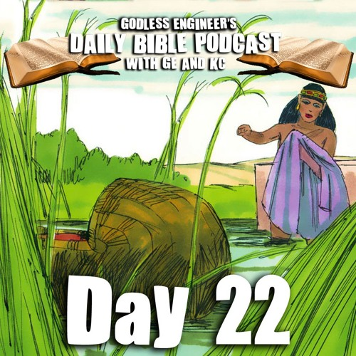 Moses Is Really Just Sargon Of Akkad But Jewish  || GE's Daily Bible Podcast, Day 22