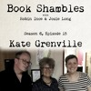 Book Shambles - Season 6, Episode 15 - Kate Grenville
