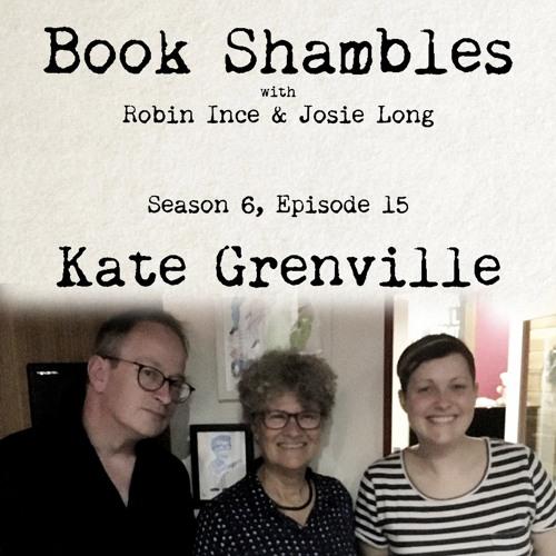 Book Shambles - Season 6, Episode 15 - Kate Grenville