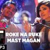 Roke Na RukeMast Magan - T-Series Mixtape - Tulsi Kumar & Dev Negi - ClickMaza.com