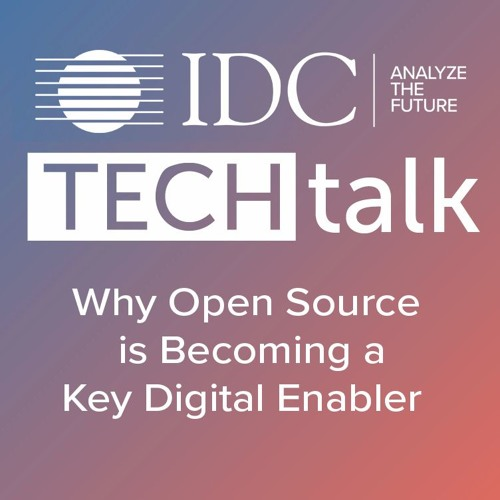 Episode #11 - Why Open Source is Becoming a Key Digital Enabler