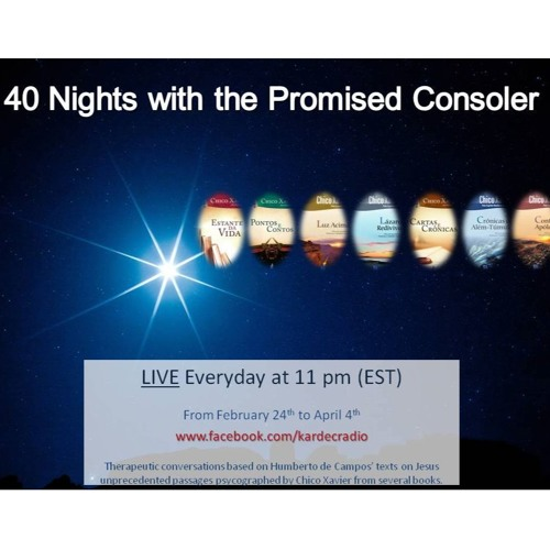 40 Nights with the Promised Consoler