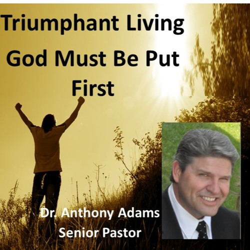 God Must Be Put First