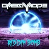 OmegaMode - Riddim Bomb (Free download in desc.)