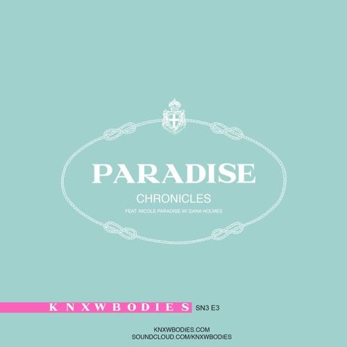 S3 E3: The Paradise Chronicles