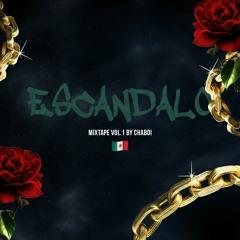 ESCANDALO MIXTAPE Vol 1