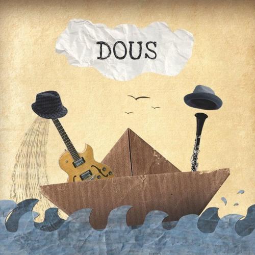 """DOUS """"DOUS"""""""