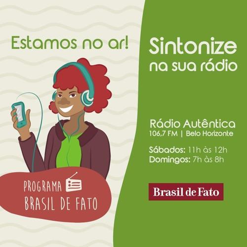 Ouça o Programa Brasil de Fato - Edição Minas Gerais 09/09/17