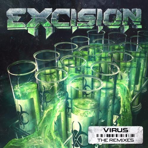 Excision - Virus (The Remixes)
