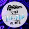 Future Hip-Pop Vol. 3