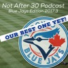 NA30- Blue Jays Edition 2017.3- Waving The White Flag On 2017