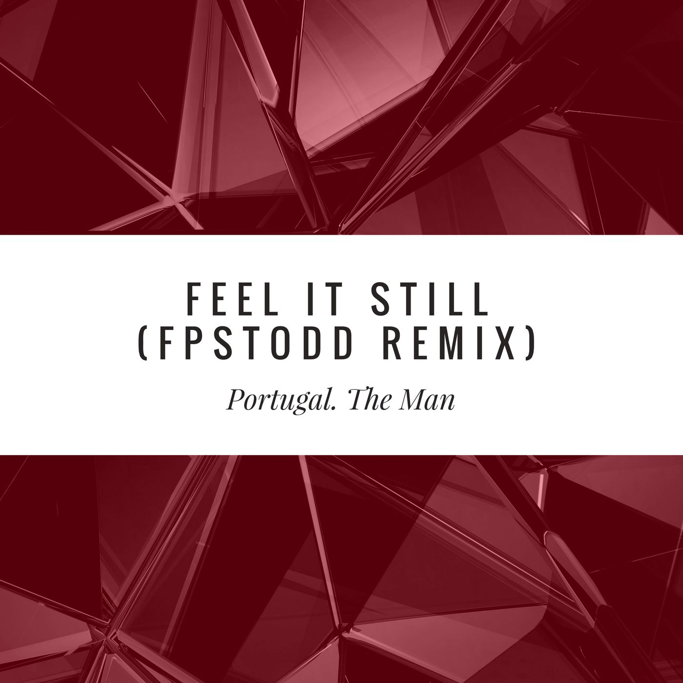Portugal. The Man - Feel It Still (FPSTodd Remix)