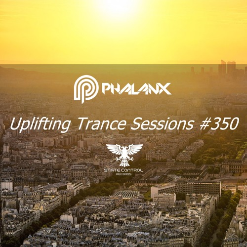 DJ Phalanx - Uplifting Trance Sessions EP. 350 / aired 12th September 2017