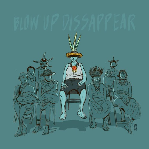 Blow Up Disappear