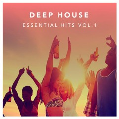 Deep House - Essential Hits Vol.1