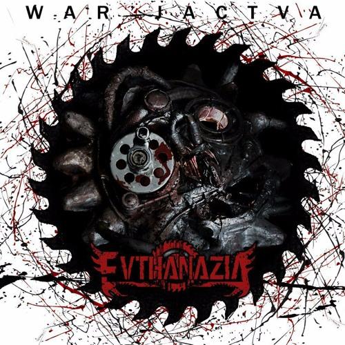 "Новый EP EvthanaziA ""War`jactva"" (2017)"