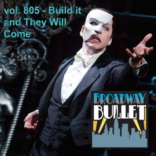 805 - Build It And They Will Come - Sept. 12, 2017