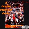 A Golden Dreamers Outro Bonus Not Mastered Mp3