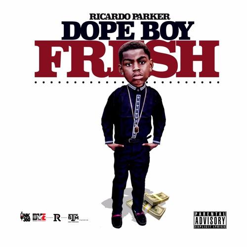 Dope Boy Fresh
