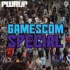 PWRUP Special: Gamescom 2017