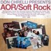 Don Chrelli Presents: AOR / Soft Rock (Sept 2017)