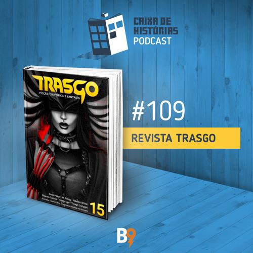 Caixa de Histórias 109 - Revista Trasgo
